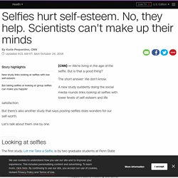 Selfies and self-esteem: The great research conundrum