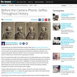 Before the Camera Phone: Selfies Throughout History