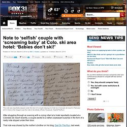 Note to 'selfish' couple with 'screaming baby' at Colo. ski area hotel: 'Babies don't ski!'
