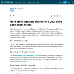 Here are 9 amazing tips to help your child ease exam stress: selinasen85 — LiveJournal