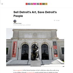 Sell Detroit's Art, Save Detroit's People
