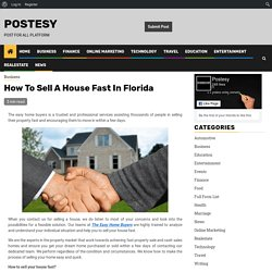 How To Sell A House Fast In Florida - Postesy