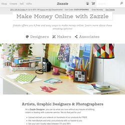 Sell your art online - Make money online at Zazzle