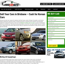 Sell Your Cars in Brisbane – Cash for Korean Cars -