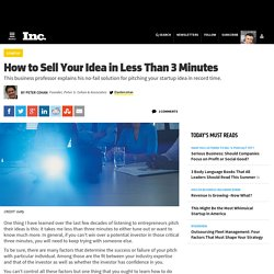 How to Sell Your Idea in Less Than 3 Minutes