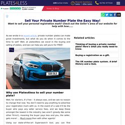 Sell Your Private Plate The Easy Way!