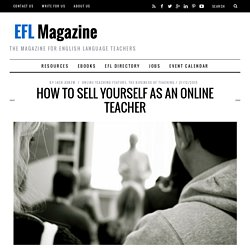 How to Sell Yourself as an Online Teacher