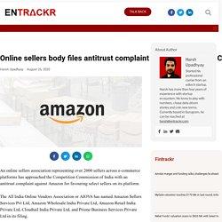 Online sellers body files antitrust complaint against Amazon at CCI