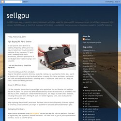 sellgpu: Tips Buying PC Parts Online