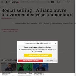 Social selling : Allianz ouvre lesvannes des réseaux sociaux, Développement commercial