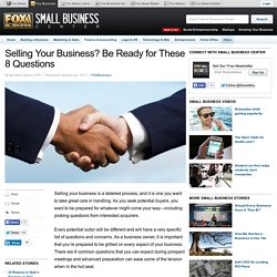 Selling Your Business? Be Ready for These 8 Questions