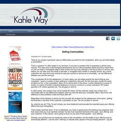 Selling Commodities ~ A Free Sales Training Article by Dave Kahle