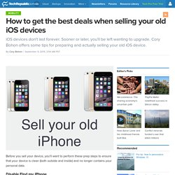 How to get the best deals when selling your old iOS devices