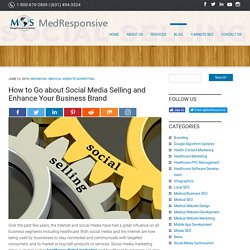 How to Go about Social Media Selling and Enhance Your Business Brand