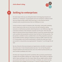 chris dixon's blog / Selling to enterprises