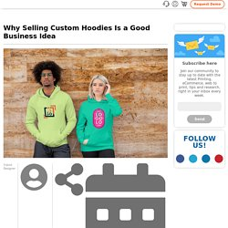 Why Selling Custom Hoodies Is a Good Business Idea
