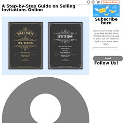 A Step-by-Step Guide on Selling Invitations Online