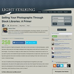 Selling Your Photographs Through Stock Libraries: A Primer « Light Stalking