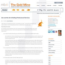 Zen and the Art of Selling Professional Services - The Gold Mine
