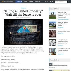 Selling a Rented Property? Wait till the lease is over