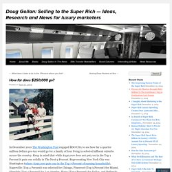 Doug Gollan: Selling to the Super Rich — Ideas, Research and News for luxury marketers
