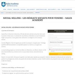 Social Selling : les réseaux sociaux pour vendre - Sales Academy