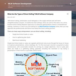What Are the Types of Direct Selling? MLM Software Company