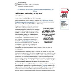 Selling RDF technology to Big Data