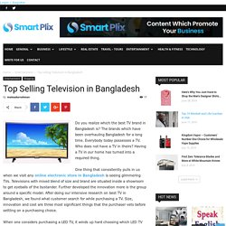 Top Selling Television in Bangladesh -
