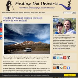 Tips for buying and selling a travellers vehicle in New Zealand - Finding the Universe