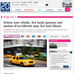 Selon une étude, les taxis jaunes ont moins d'accidents que les taxi bleus