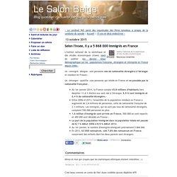 Selon l'Insee, il y a 5 868 000 immigrés en France
