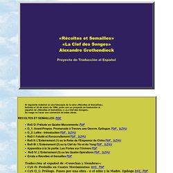Récoltes et Semailles. La Clef des Songes. Alexandre Grothendieck