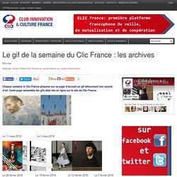 Le gif de la semaine du Clic France : les archives