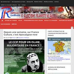 Depuis une semaine, sur France Culture, c'est Apocalypse now