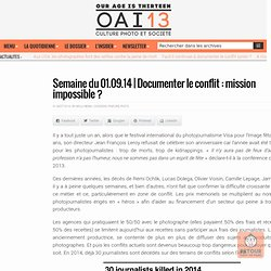 Documenter le conflit : mission impossible ?