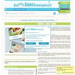 7 menus de la semaine équilibrés - Idées recettes de menus équilibrés