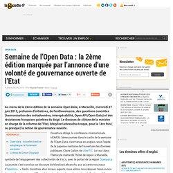 Semaine de l'Open Data : la 2ème édition marquée par l'annonce d'une volonté de gouvernance ouverte de l'Etat