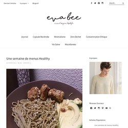 Une semaine de menus Healthy - minimalevabee