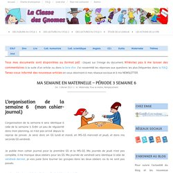 Ma semaine en maternelle - période 3 semaine 6 ~ La Classe des gnomes
