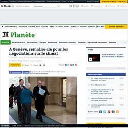 négociations clés sur le climat à Genève - Le Monde 09/02/15