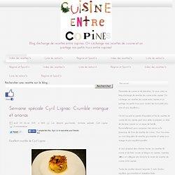Semaine spéciale Cyril Lignac: Crumble mangue et ananas