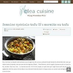 » Semaine spéciale tofu (3) : marmite au tofu