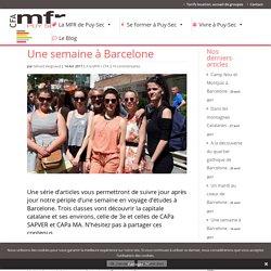 Une semaine de voyage d'études à Barcelone
