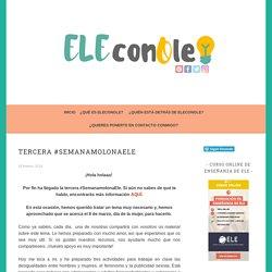 Tercera #SemanaMolonaELE – Eleconole