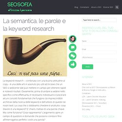 La semantica, le parole e la keyword research - Seosofia