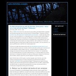Du Web sémantique au web de données, 2ème partie : retour sur un des articles de Roger T. Pédauque