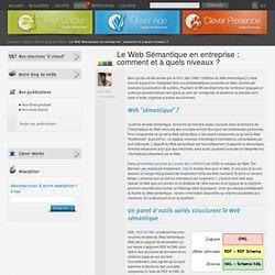 Le Web Sémantique en entreprise: comment et à quels niveaux? - Clever Link - Veille - Clever Age 2006