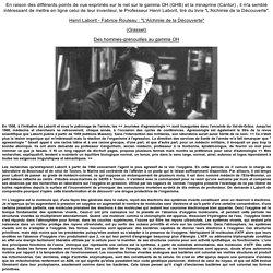 """La sémantique générale pour tous: Henri Laborit - Fabrice Rouleau : """"L'Alchimie de la Découverte""""(Grasset)Des hommes-grenouilles au gamma OH"""