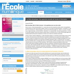 L'École numérique»Le Web sémantique. Une approche nouvelle de l'accès à l'information pertinente